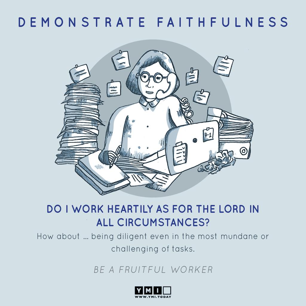 7 DEMONSTRATE FAITHFULNESS