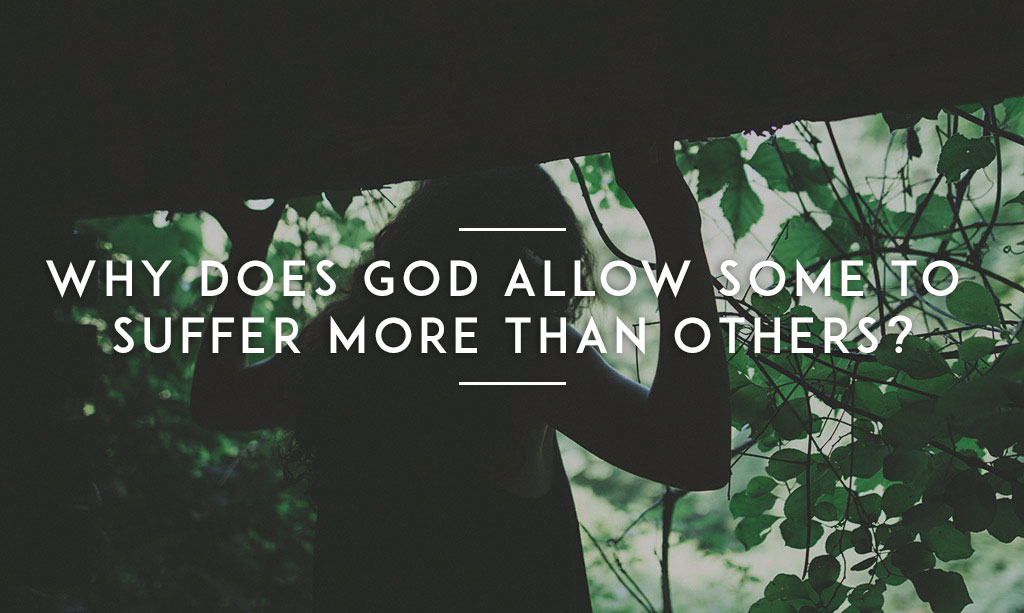 Why Does God Allow Some to Suffer More Than Others? – YMI