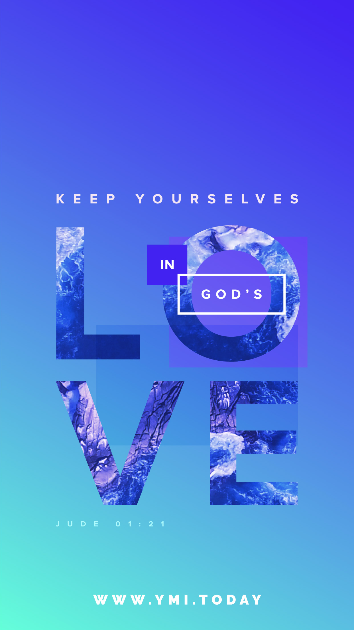 YMI February 2016 Phone Lockscreen - Keep yourselves in God's Love. - Jude 1:21