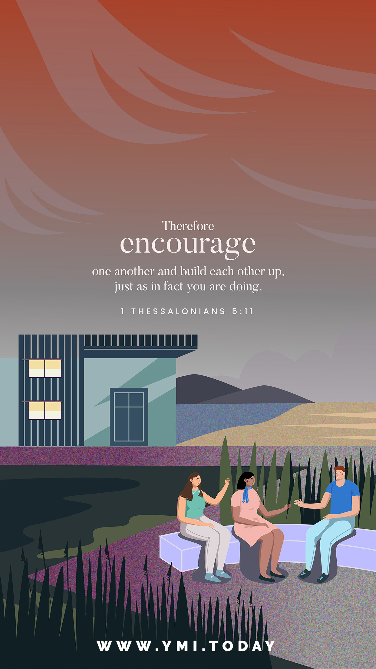YMI February 2018 Phone Lockscreen - Therefore encourage one another and build each other up, just as in fact you are doing. - 1 Thessalonians 5:11