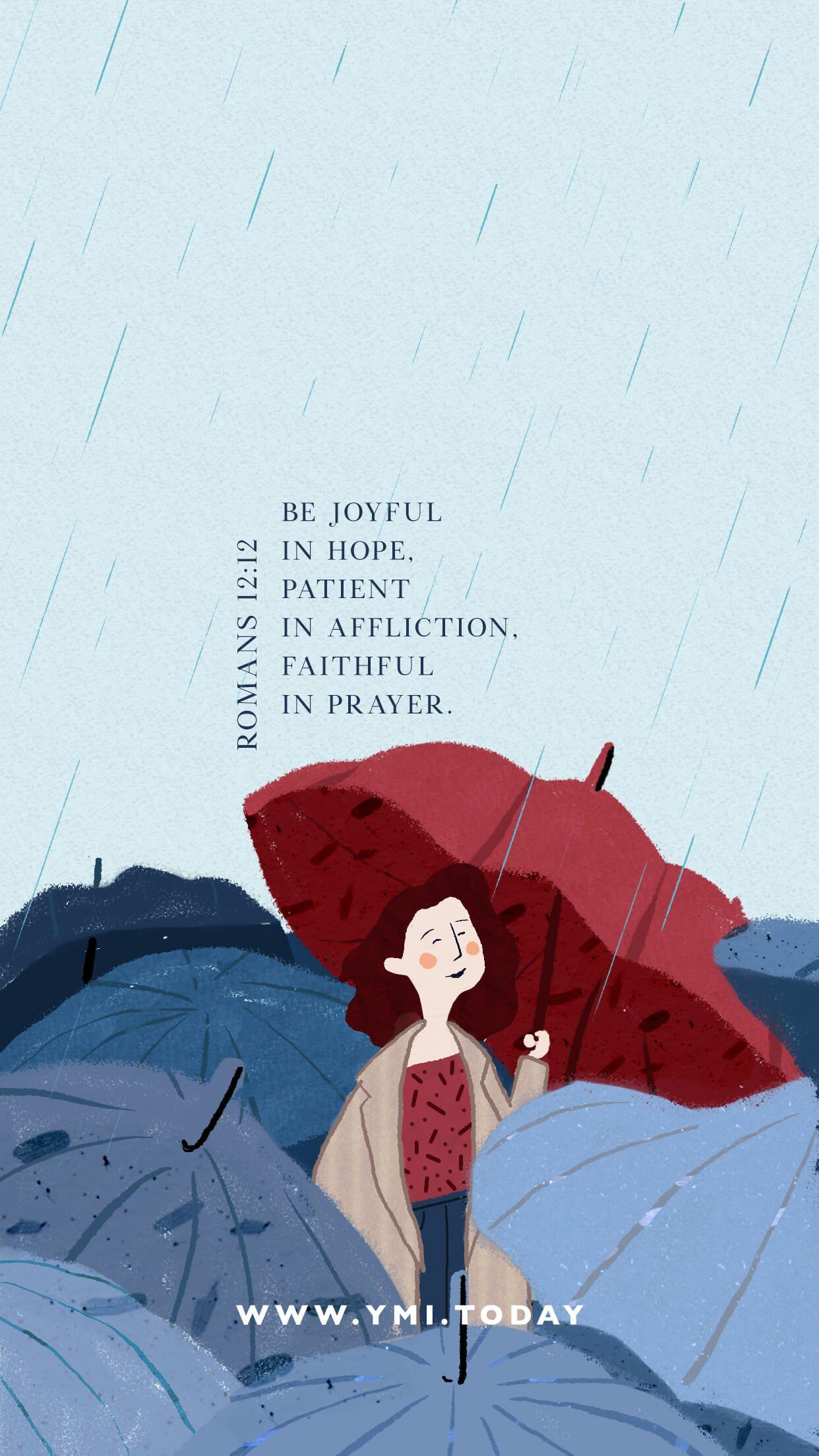 YMI March 2020 Phone Lockscreen - Be joyful in hope, patient in affliction, faithful in prayer. - Romans 12:12