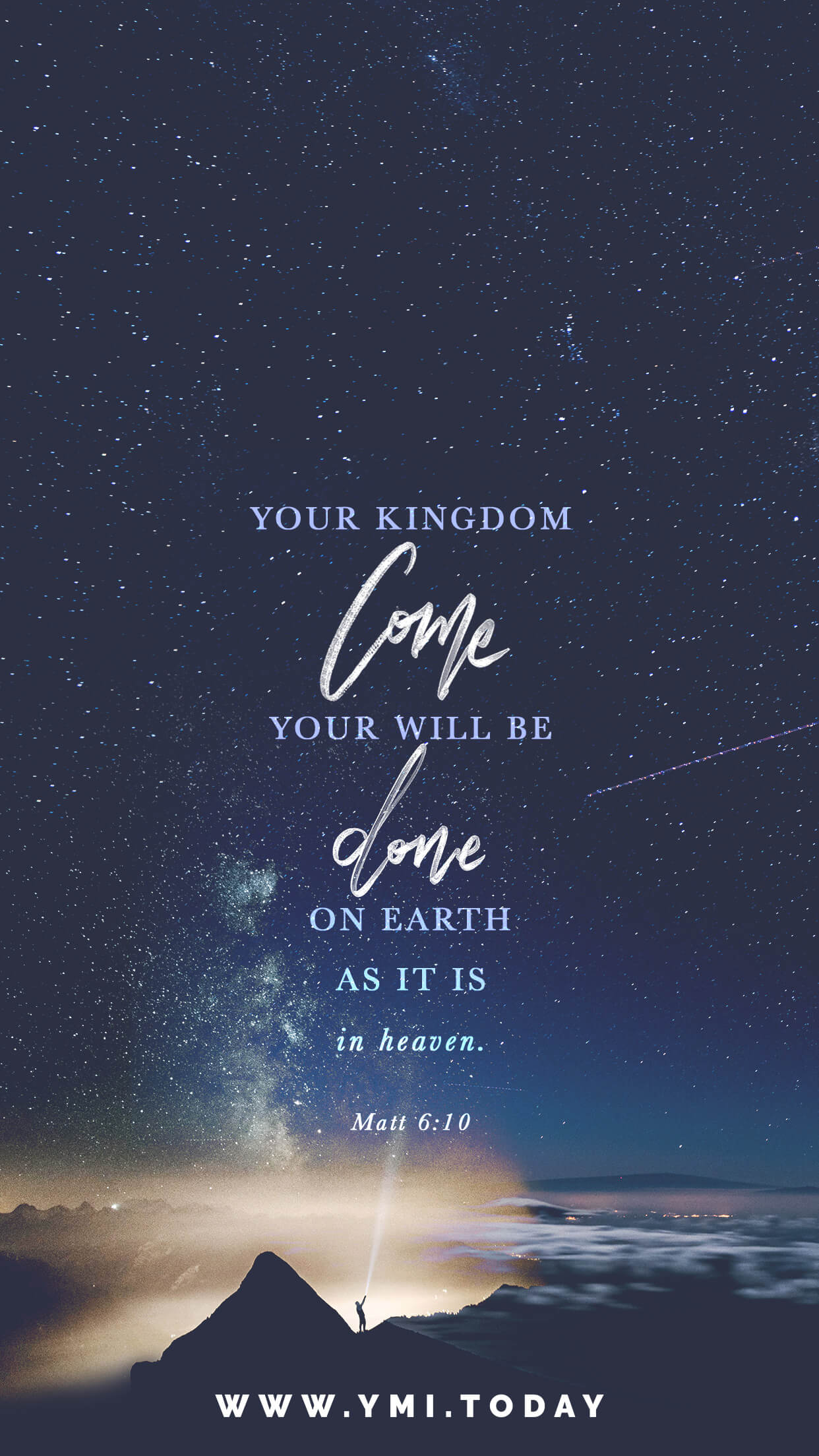 YMI May 2017 Phone Lockscreen - Your kingdom come. Your will be done, on earth as it is in heaven. - Matthew 6:10