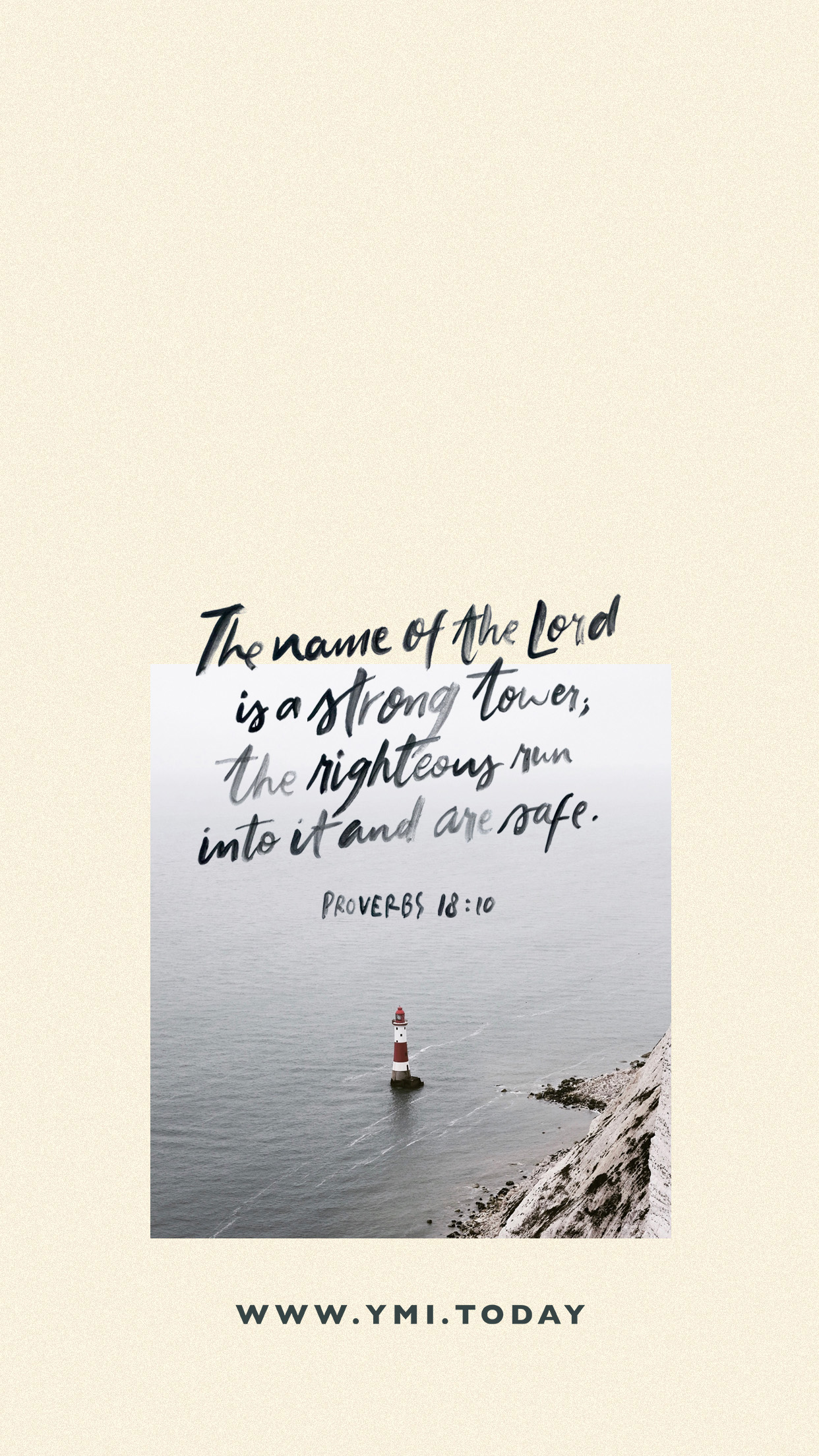YMI October 2019 Phone Lockscreen - The name of the Lord is a strong tower, the righteous run into it and are safe. - Proverbs 18:10