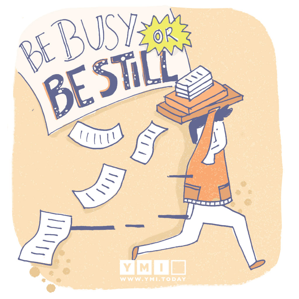 Be-busy-or-be-still