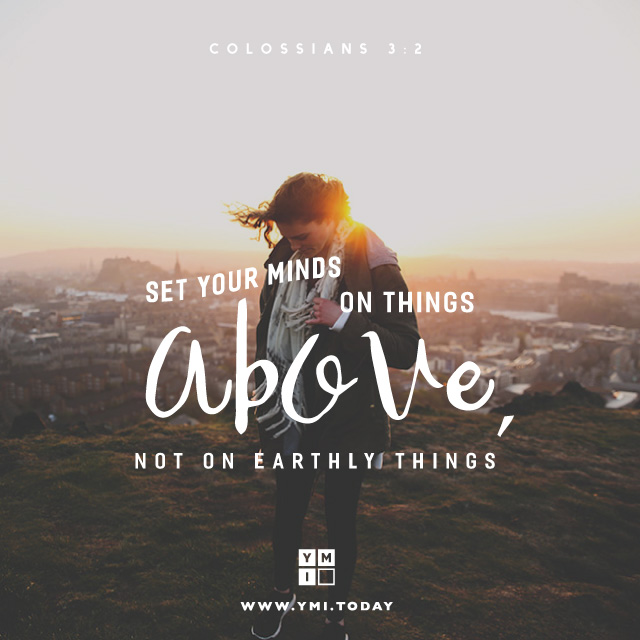 Typography: Colossians 3:2 YMI