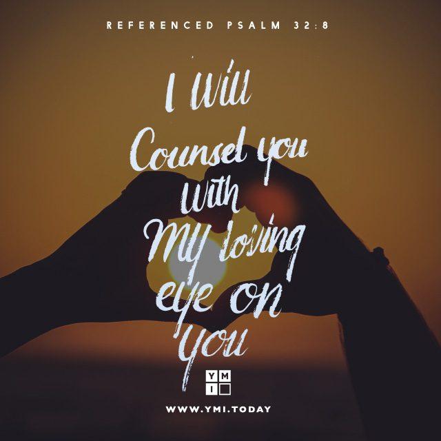 Typography: Psalm 32:8 – YMI