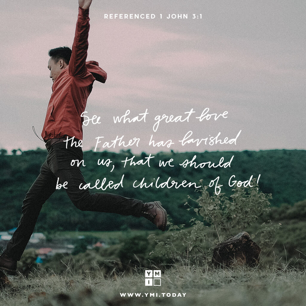 YMI Typography - See what great lovethe Father has lavished on us, that we should be called children of God! - 1 John 3:1