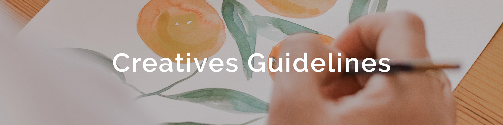 Creatives Guidelines