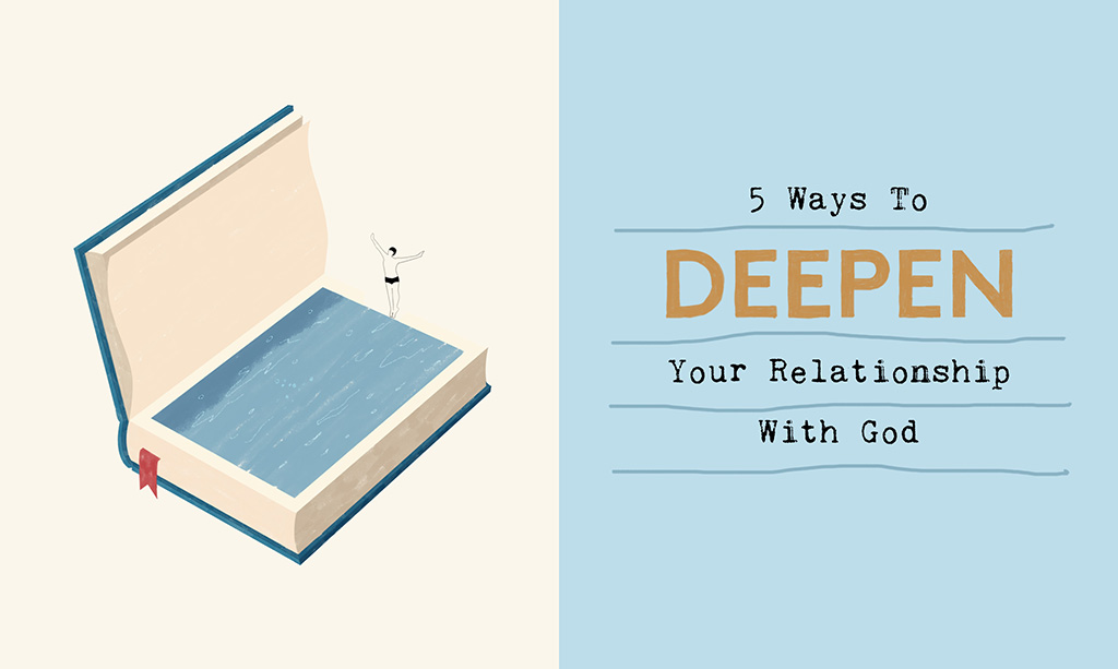 5 Ways to Deepen Your Relationship with God