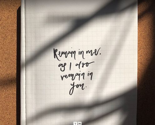 YMI Typography - Remain in me, as i also remain in you. - John 15:4-6
