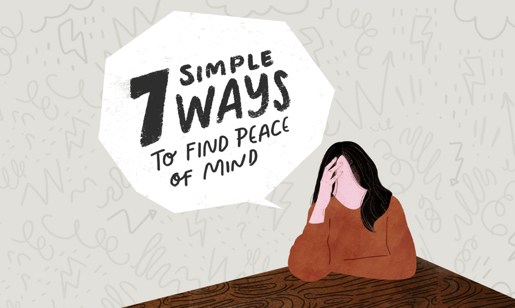 7 Simple Ways to Find Peace of Mind
