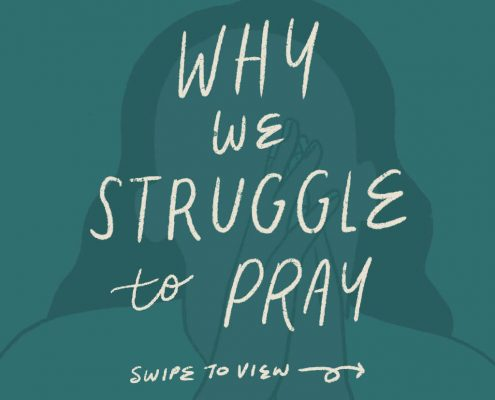 Drawing of woman praying with text overlay of Why we struggle to pray