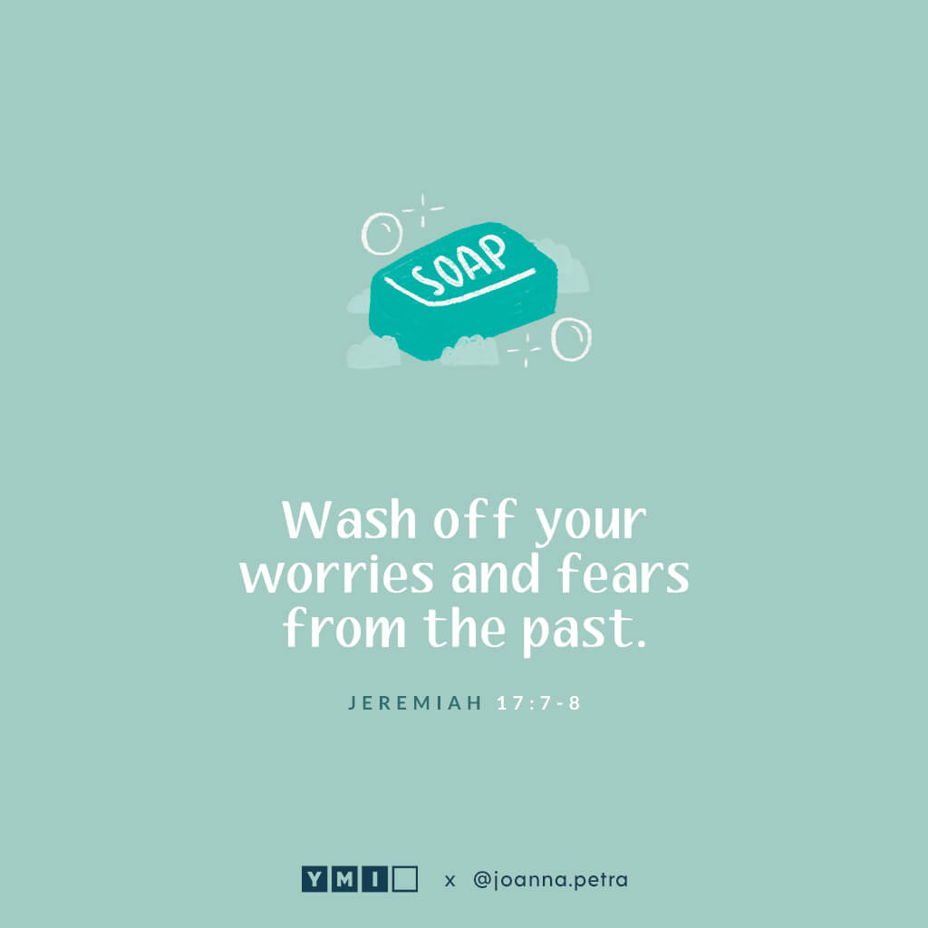 Bar of soap with quote wash off your worries and fears from the past