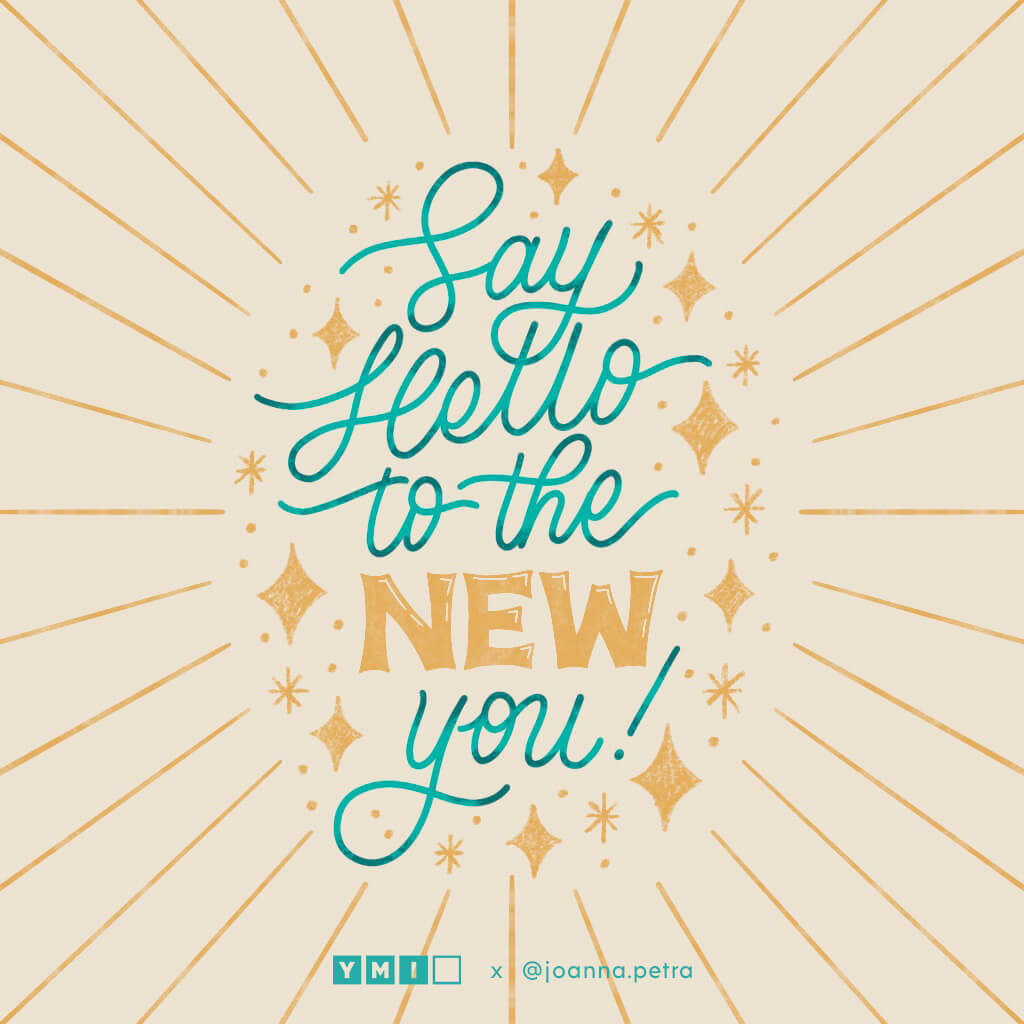 Handlettering that says 'Say Hello to the New You'