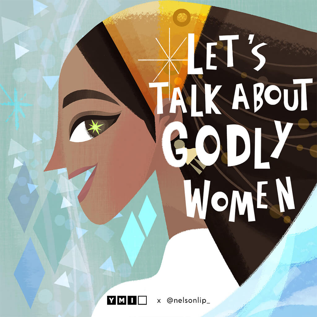 Image of woman's face with text Let's Talk About Godly Women