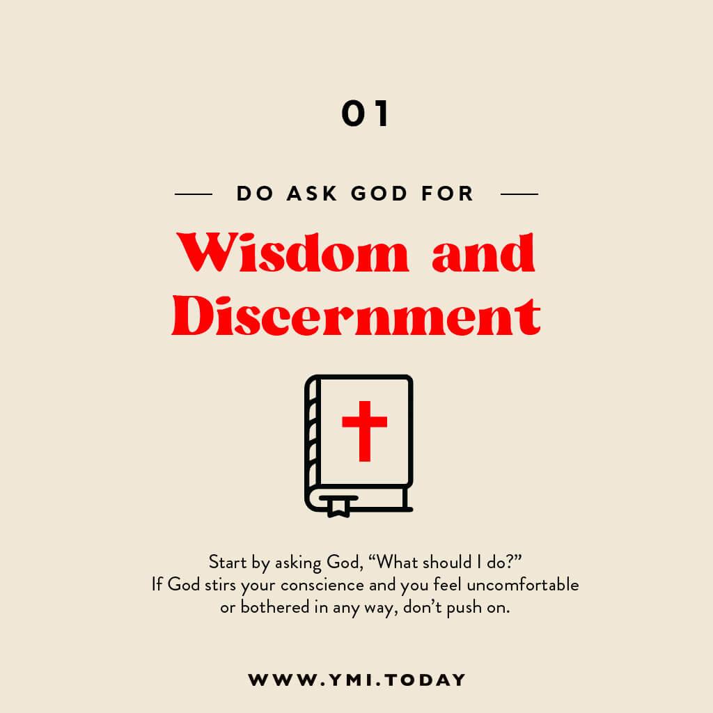 Do ask God for wisdom and discernment