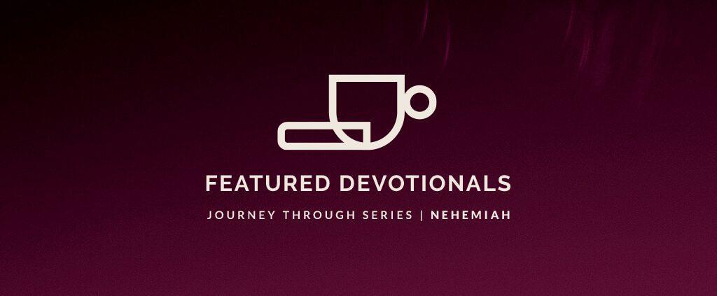Featured-Devotionals_Nehemiah_3