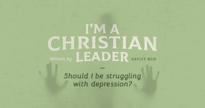 Im a christian leader should i be struggling with depression