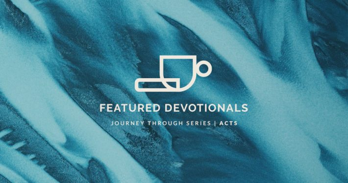 Featured Devotionals ACTS 05